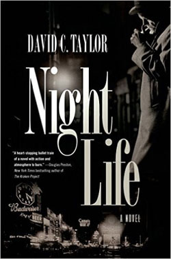 """Nightlife"" - a novel by David C. Taylor"